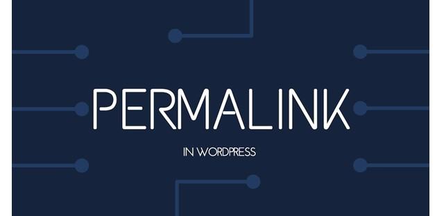 permalink quan trọng trong wordpress